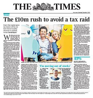 "The Times – ""The £10m rush to avoid a tax raid"""